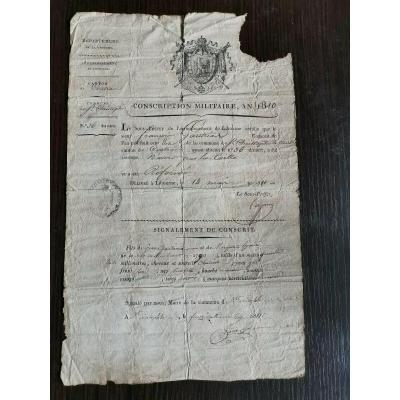 Original Document Circa  Period Begin XIX Eme Century  Military Conscription 1810 Napoleon 1st Emperor 1st Empire Napoléon Grognard