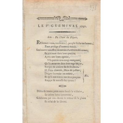 Le 1 Er Germinal  1797 Rare Chant Revolutionnaire D Epoque Fin XVIII Eme Revolution Francaise  napoleon napoléon empire guerre ponton consulat directoire