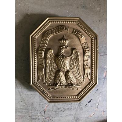 Plaque De Garde, Administration Des Forêts, Chasse, Second Empire, Napoléon.