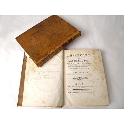 2 Livres Histoire De l'Amérique Robertson Panckoucke Paris 1778 XVIIIè