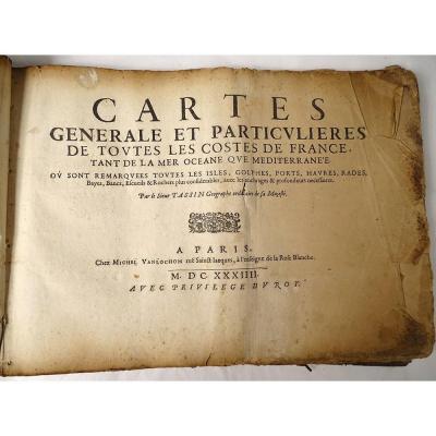 Livre Cartes Générale Particulières Costes France Tassin 1634 Vanlochom