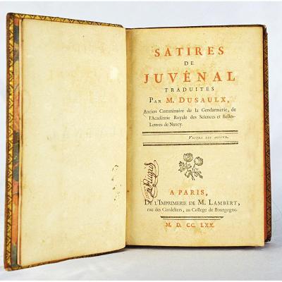 Satires de Juvenal en latin et français, traduites par Dusaulx en 1770