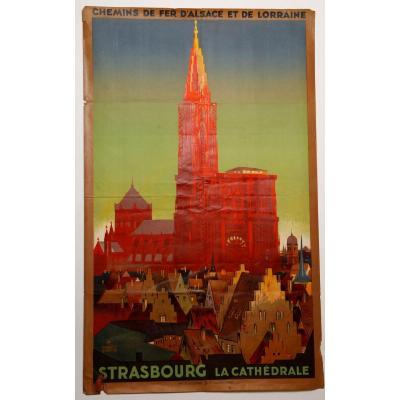 Affiche Ernest Schmitt Strasbourg La Cathedrale Chemins De Fer Alsace