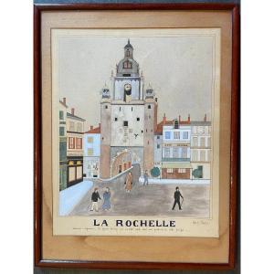 Aquarelle La Grosse Horloge à La Rochelle Par Gilbert Pajot
