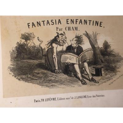 «Fantasia Enfantines». 1856. Livre Pour Enfants. 24 Lithographies De Cham.