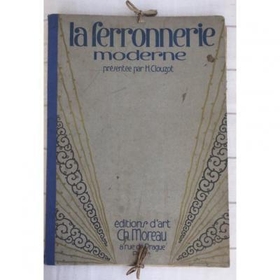 """""""La Ferronnerie Moderne"""". H. Clouzot. Éditions Moreau. 1925."""