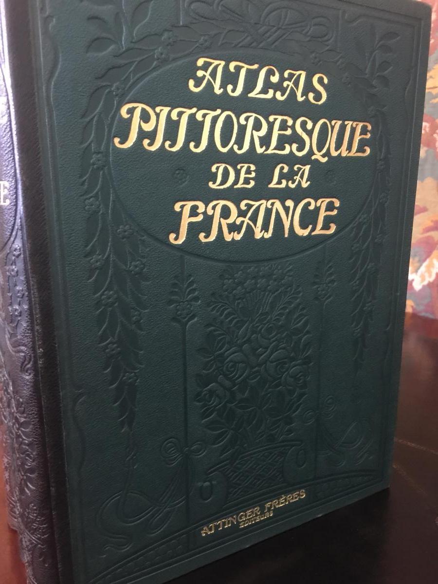 Atlas Pittoresque De La France