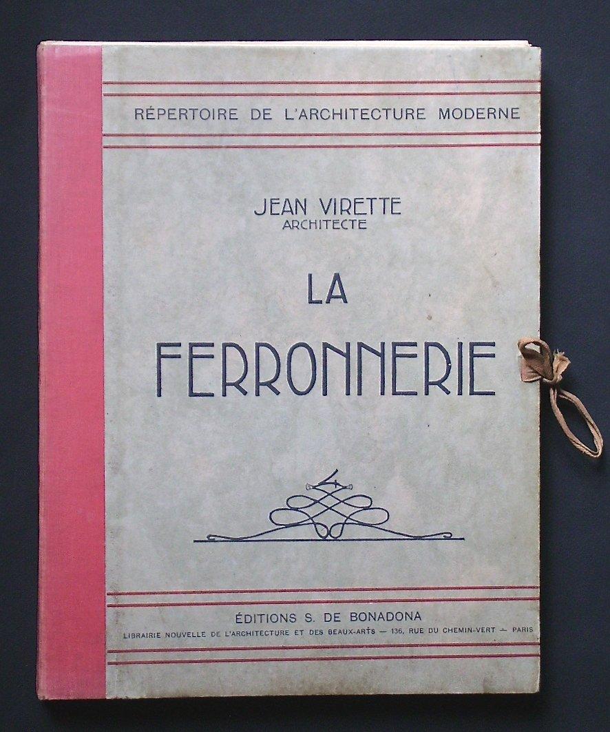 -  Ferronnerie   Art   Déco   -   Catalogue  d'  Architecte  -  Baguès,  Poillerat,  Brandt ...