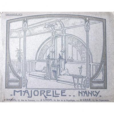 -  Majorelle  Nancy  Catalogue  N°  2  -  Suite  -  Luminaires  +  Quelques  Meubles. -  Art  Nouveau