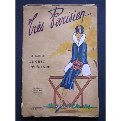 -  Tres  Parisien   -   La  Mode,  Le  Chic ,  l'  Elégance   -  1926  - Planches  Au Pochoir