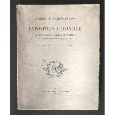 - The Colonial Lyon Exhibition Of 1894 - Report With Multiple Illustrated Plates -