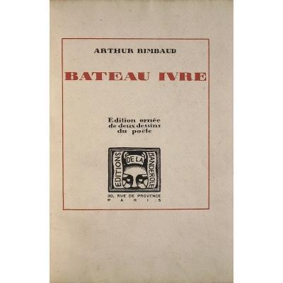 -  Arthur  Rimbaud   -     Bateau  Ivre   -   Ornée  De  2  Dessins  Du  Poëte   -