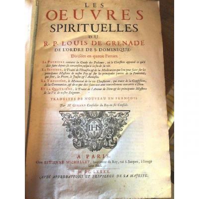 Les Oeuvres Spirituelles Du R.p. Louis De Grenade 1690