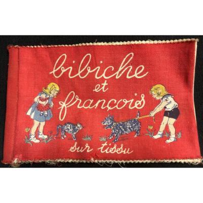 BIBICHE ET FRANÇOIS sur tissu  Edition Barbe rare livre enfant jouet EN BON ETAT