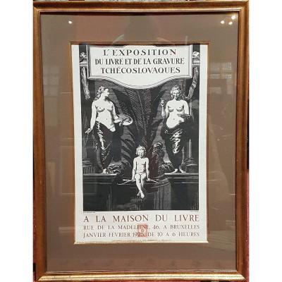 Affiche Pour l'Exposition Du Livre Et De La Gravure Tchécoslovaques, Imprimerie Goossens 1925