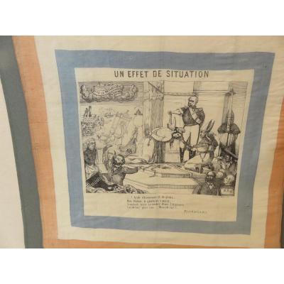 Caricature Du Général De Mac Mahon Imprimée Sur Un Foulard De Soie : Un Effet De Situation 1877