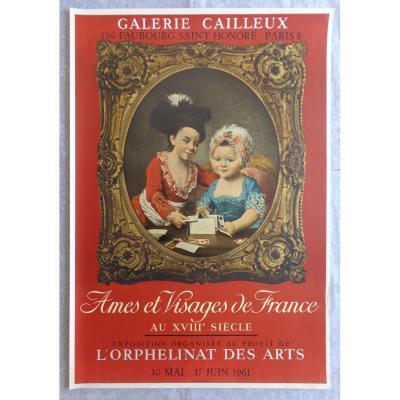 Affiche Lithographique Mourlot 1961 - Ames Et Visages De France Au 18ème Siècle