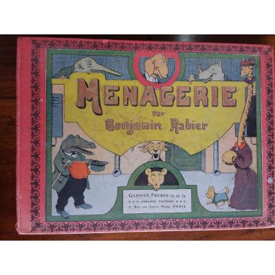 """Benjamin RABIER """"Ménagerie"""" Garnier Freres éditeurs , bel exemplaire"""