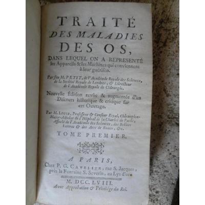 Traité Des Maladies Des Os Par M Petit En 2 Vol 1758