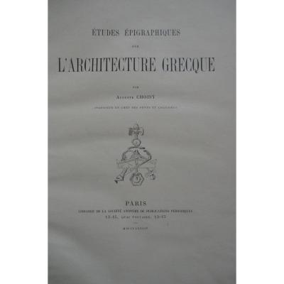 Etudes Sur l'Architecture Grecque Par Auguste Choisy Paris 1884