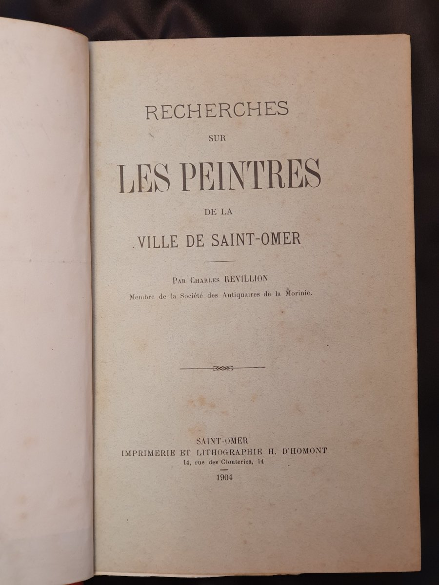 Saint-omer, Rare Work On The Painters Of This City By Ch. Revillion, 1904