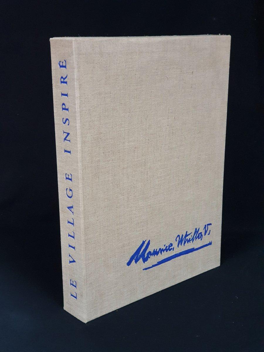 Maurice Utrillo, Jean Vertex: Le Village Inspiré, l'Un Des 170 Exemplaires Sur Velin De Rives.