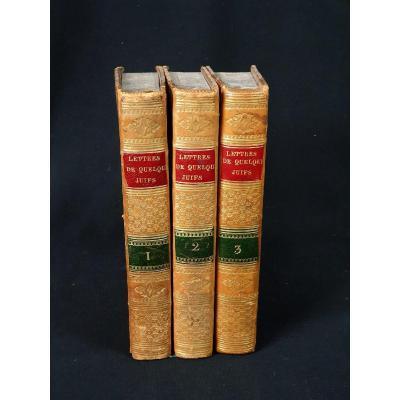 Lettres De Quelques Juifs à M. De Voltaire, 3 Vol. Paris, Mequignon, 1826