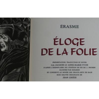 Erasme «eloge De La Folie»