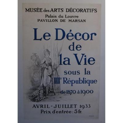 """affiche entoilée  """"le  décor de la vie""""  musée des arts decoratifs  1933"""