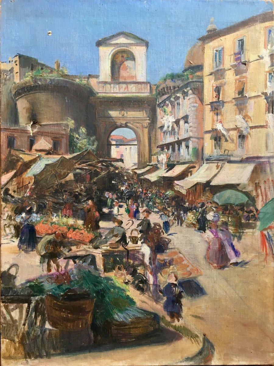 Marché Devant La Porta Capuana Naples Huile Sur Toile XIXème Siècle Italie
