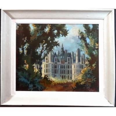 Peinture à l'Huile Figurant Le Château De Chambord Vu d'une Percée Dans Les Frondaisons, Belle Signature à Identifier
