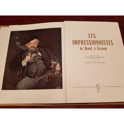 Two Art Books: The Impressionists From Manet To Cézanne, And Vincent Van Gogh. 1954-1955.