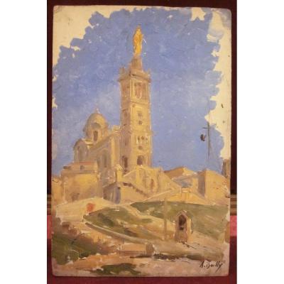 Alexandre Bailly 1866-1949 Marseille Notre Dame De La Garde