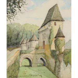 Robert Dessales-Quentin (1885-1958) Le château de Losse Dordogne Vézère Périgord
