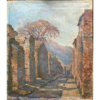 Vue De Pompéi : Une Rue Avec Le Vesuve En Fond Huile Sur Toile Signée De Petra Foss 1924