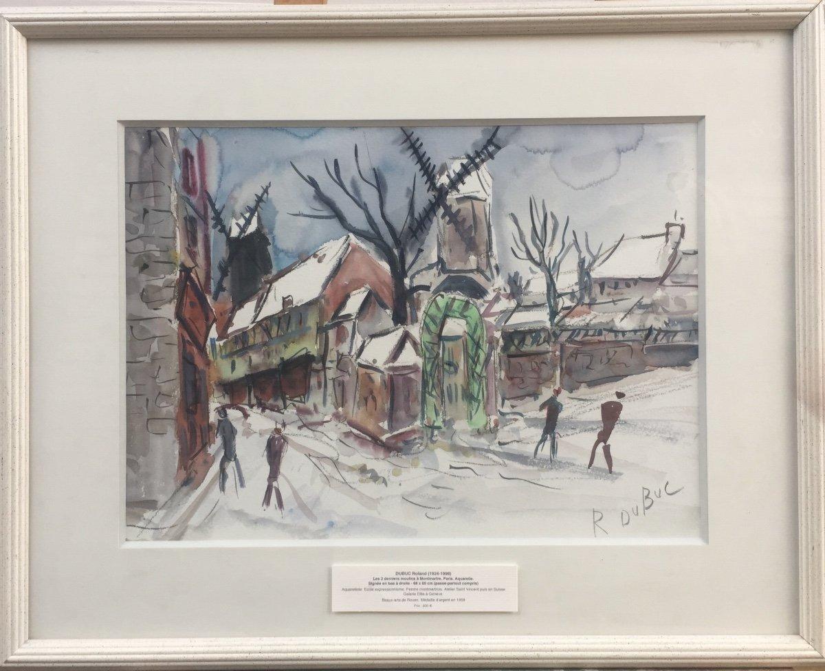 Roland Dubuc, Les 2 Derniers Moulins De Paris,  Moulin De La Galette, Huile Sur Toile, 54 x 68