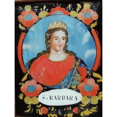 Fixé Sous Verre XVIIIème Dans Son Cadre d'époque Sainte Barbara.