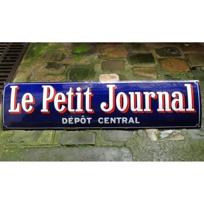 """Plaque émaillée """"Le Petit Journal"""", vers 1910."""