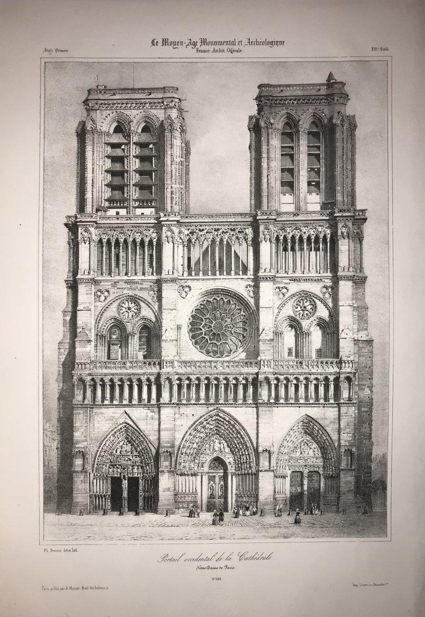 Lithographie de P.Benoist : Portail occidental de la cathédrale Notre Dame