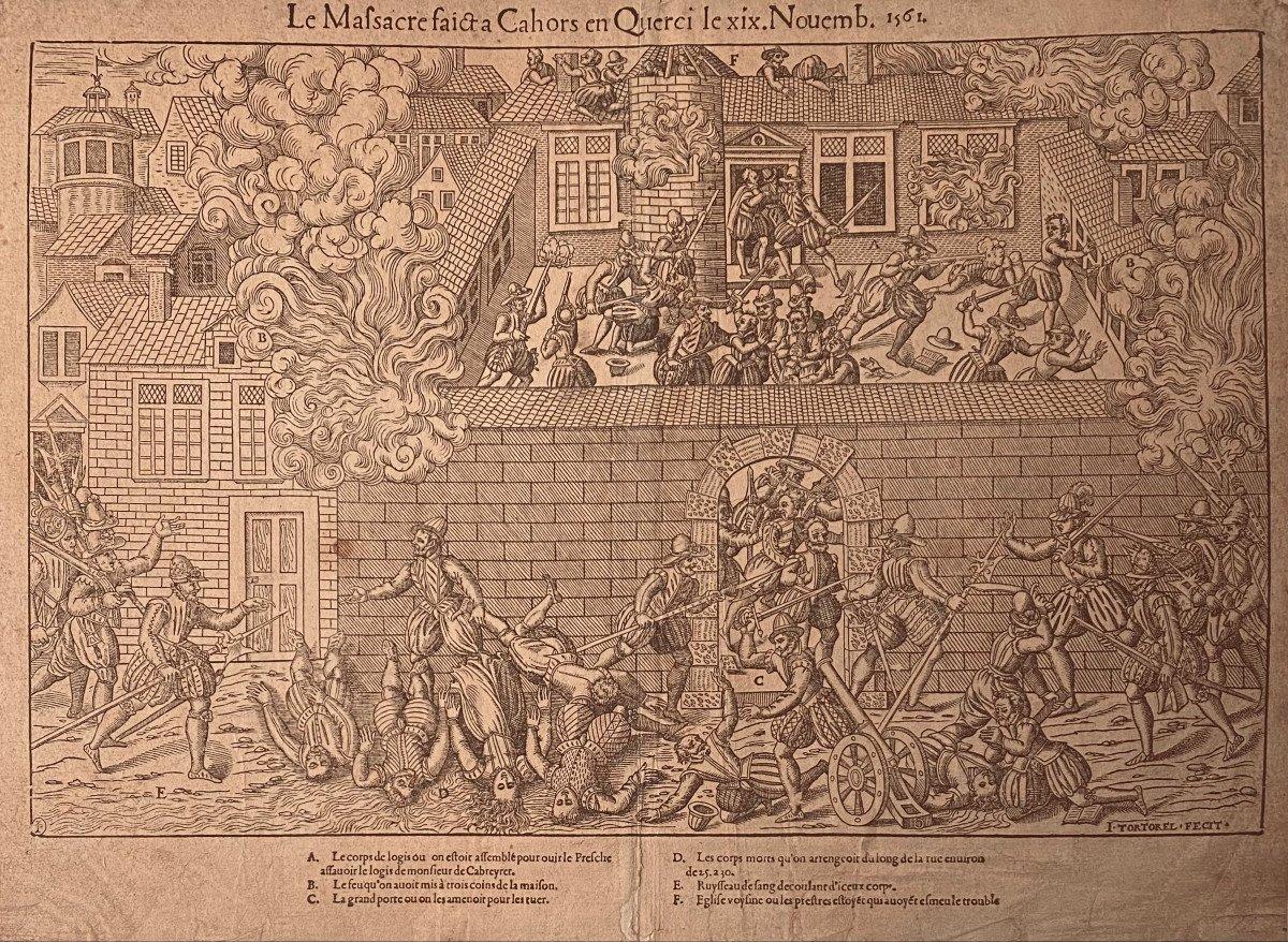 XVIth Engraving From Tortorel: The Massacre Faict A Cahors En Querci The XIX.novemb.1561
