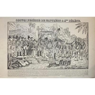Imagerie De Nancy Sur Papier Vergé XIXè : Convoi Funebre De Napoleon A Ste Helene.