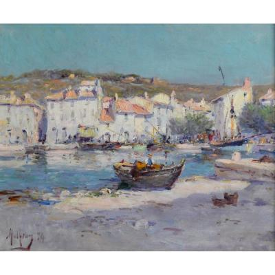 """Malfroy Charles (1862-1918) """"the Port Of Cassis, 1894"""" Provence Marseille Martigues Toulon Paris"""