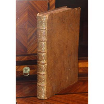 Le Droit Des Gens, Ou Principes De La Loi Naturelle, Vattel (emer De). A Leyde 1758, 2 Tomes