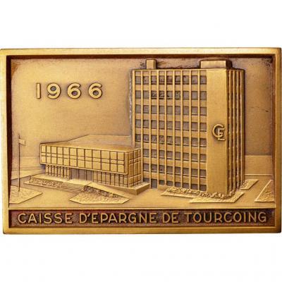 Plaque Ou Medaille En Bronze Caisse d'Epargne De Tourcoing 1966