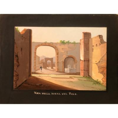 Mauton - Una Porta Del Foro A Pompei- Gouache - 1830 Ca