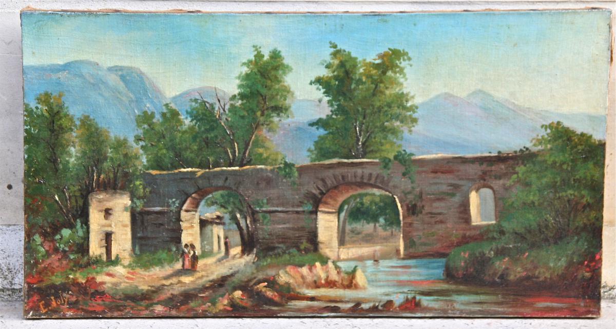 """Huile Sur Toile XIXème """"paysage Aux Femmes Sous Le Pont"""" De E. Joly"""