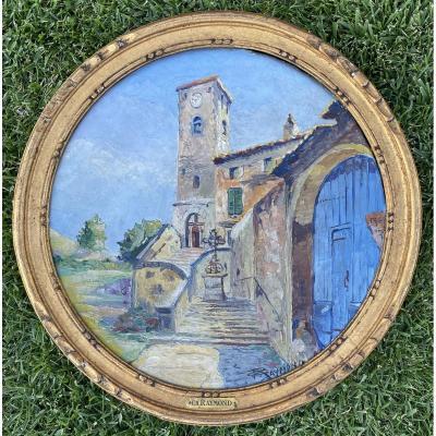 Ch. RAYMOND - Huile sur Isorel, Eglise à PIOLENC (Vaucluse)
