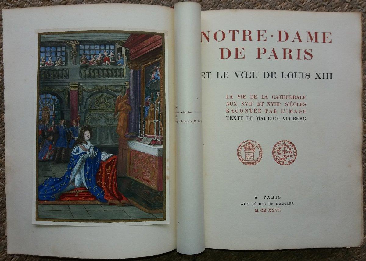 Notre Dame De Paris Et Les Voeux De Louis XIII :  Maurice Vloberg 1926