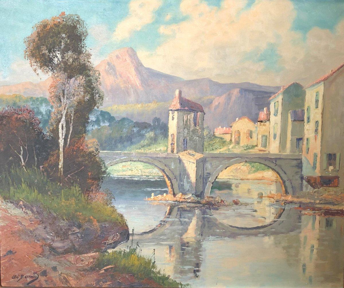 Huile Sur Toile - Paysage Au Pont - Louis Michel BERNARD