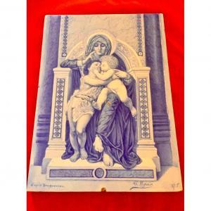 Plaque En Porcelaine « La Vierge, l'Enfant Jésus Et Saint Jean-baptiste », 1875